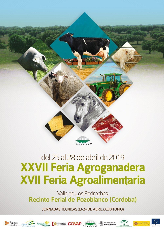 XXVII Feria Agroganadera y XVII Feria Agroalimentaria del Valle de Los Pedroches